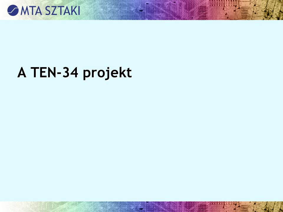A TEN-34 projekt