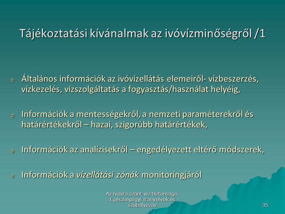 Tájékoztatási kívánalmak az ivóvízminőségről /1