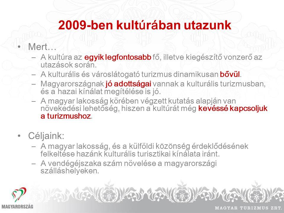 2009-ben kultúrában utazunk