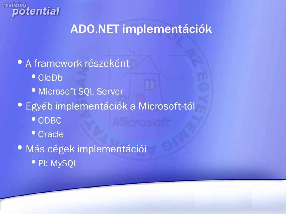 ADO.NET implementációk