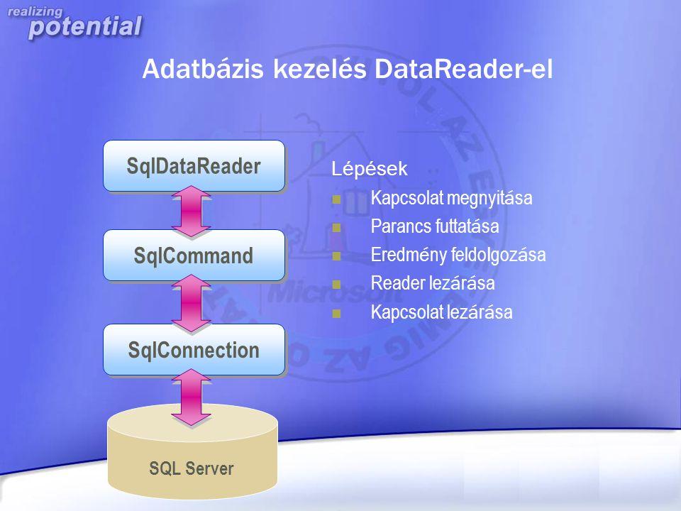 Adatbázis kezelés DataReader-el