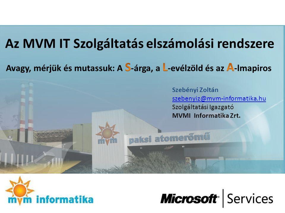 Az MVM IT Szolgáltatás elszámolási rendszere