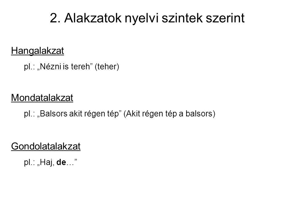 2. Alakzatok nyelvi szintek szerint