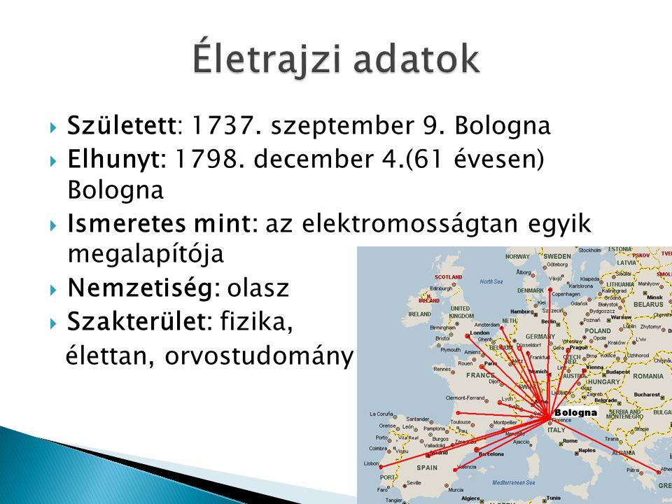 Életrajzi adatok Született: 1737. szeptember 9. Bologna