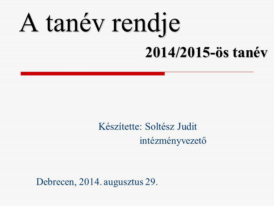 A tanév rendje 2014/2015-ös tanév