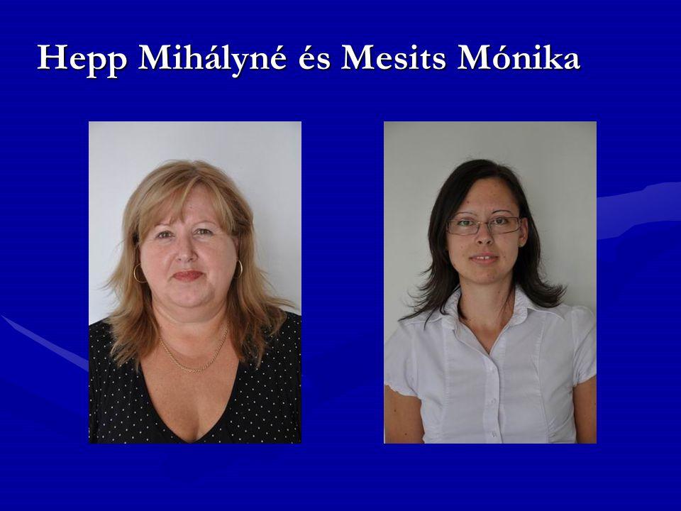 Hepp Mihályné és Mesits Mónika
