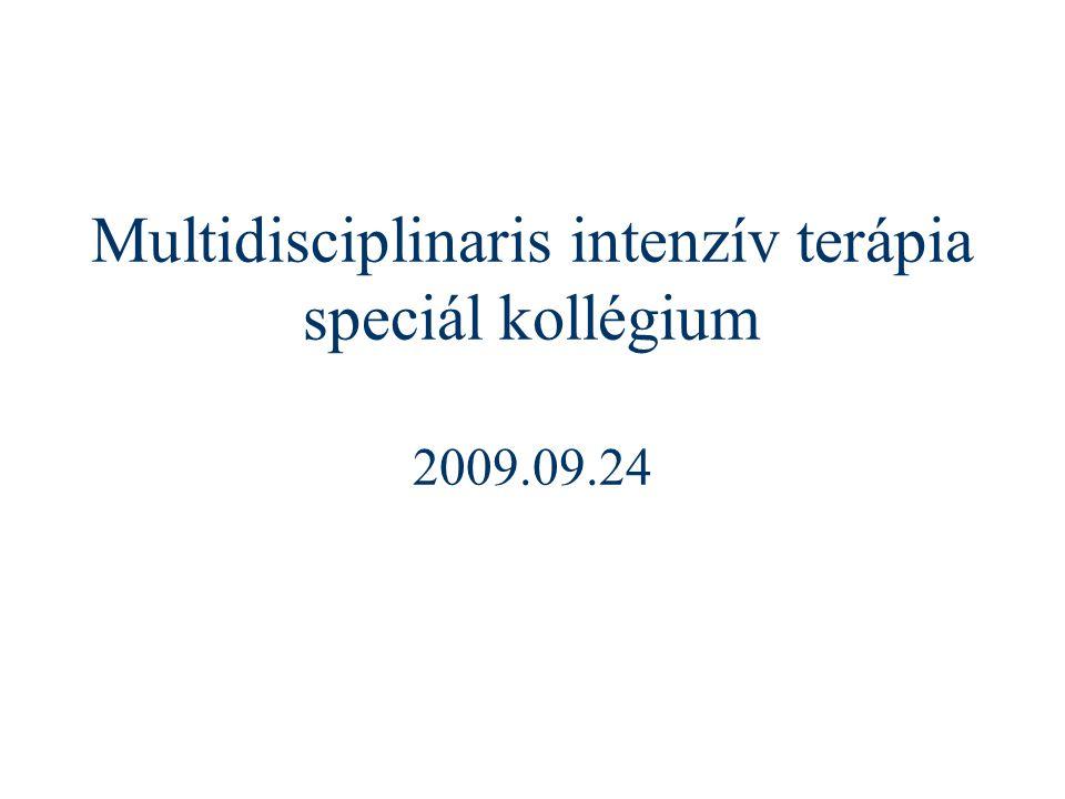 Multidisciplinaris intenzív terápia speciál kollégium 2009.09.24