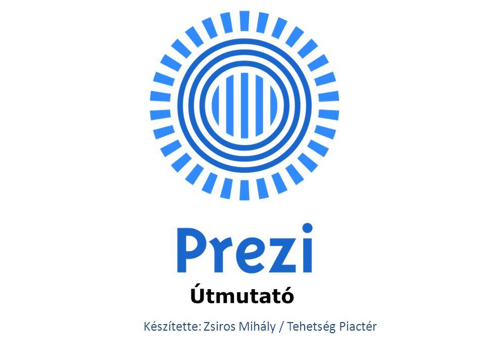 Készítette: Zsiros Mihály / Tehetség Piactér