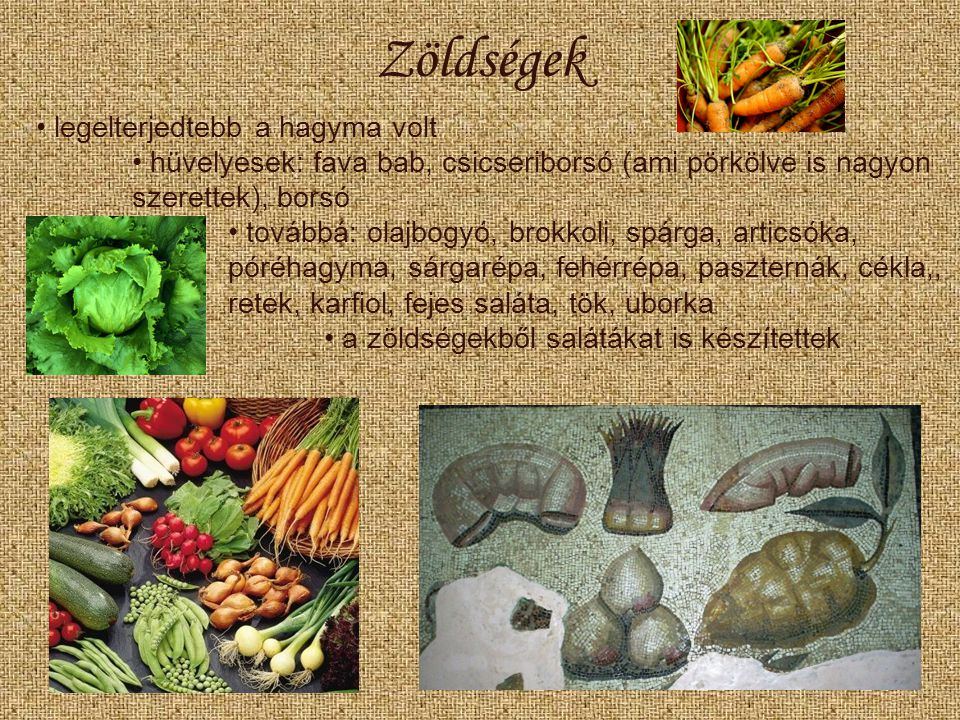 Zöldségek legelterjedtebb a hagyma volt
