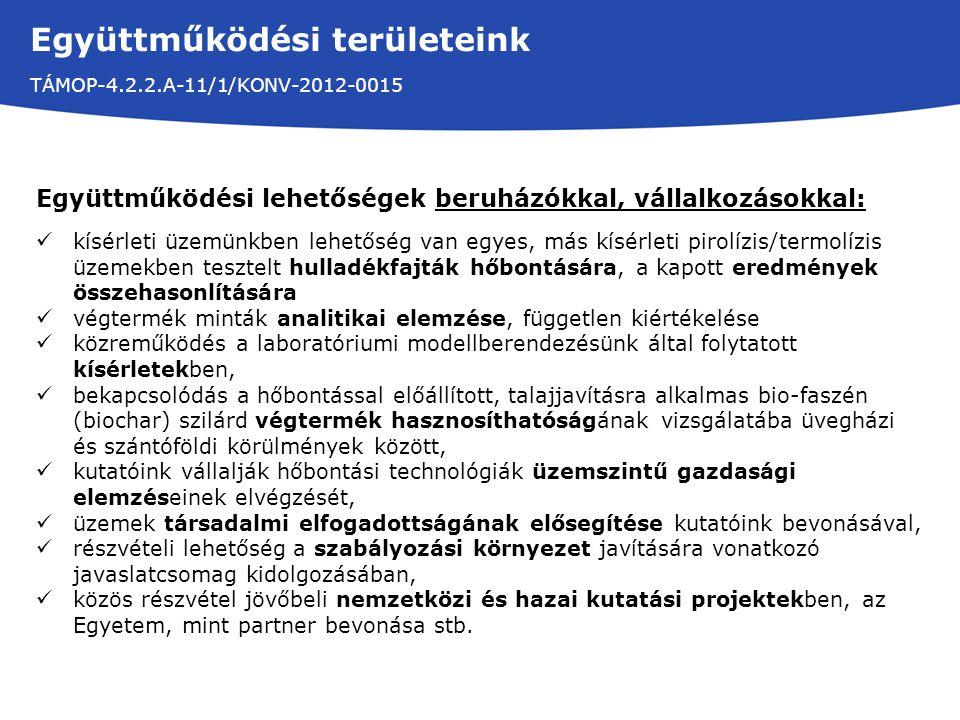 Együttműködési területeink TÁMOP-4.2.2.A-11/1/KONV-2012-0015