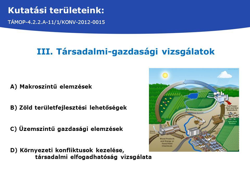 Kutatási területeink: TÁMOP-4.2.2.A-11/1/KONV-2012-0015