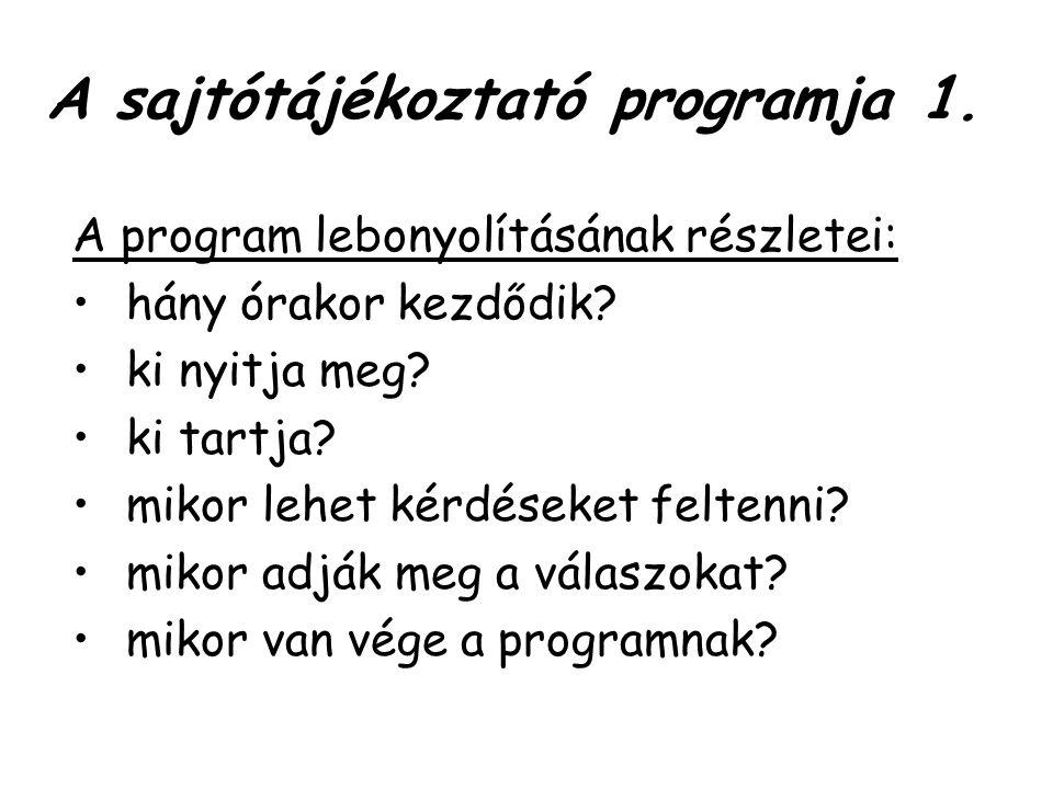 A sajtótájékoztató programja 1.