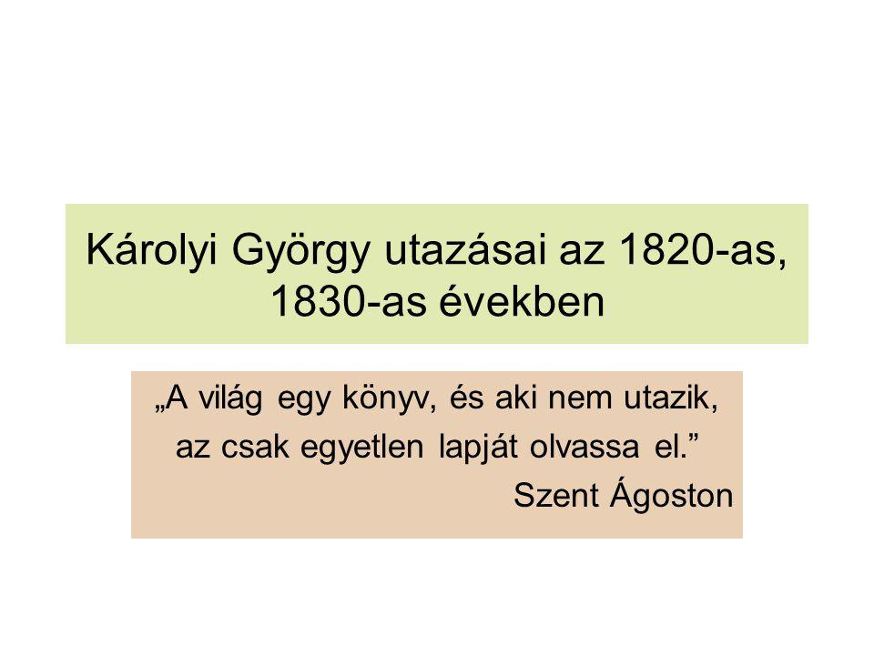 Károlyi György utazásai az 1820-as, 1830-as években