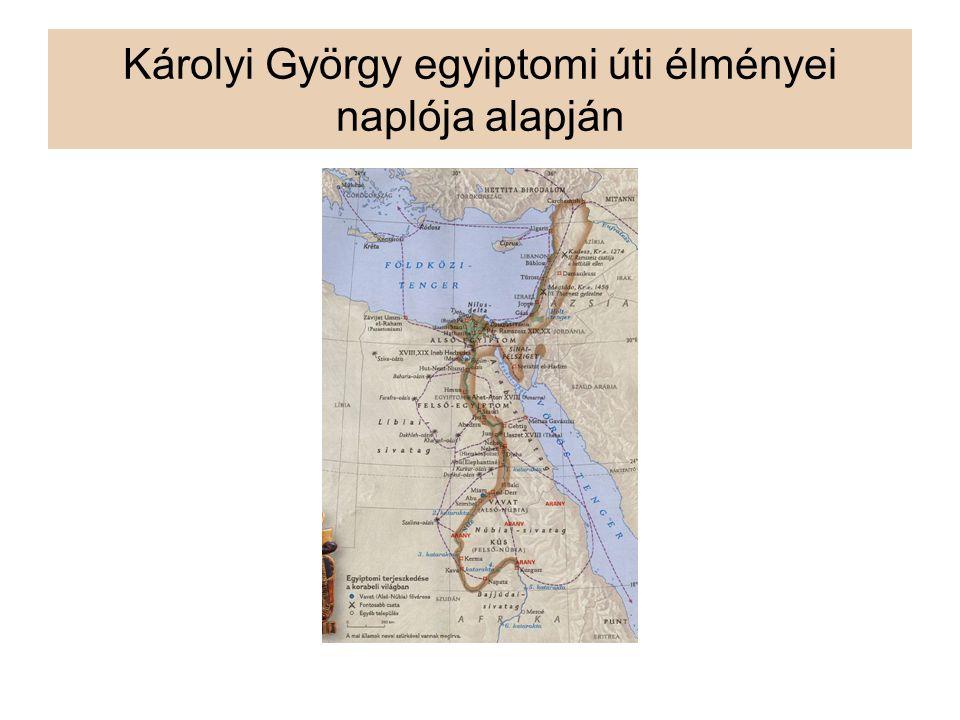 Károlyi György egyiptomi úti élményei naplója alapján