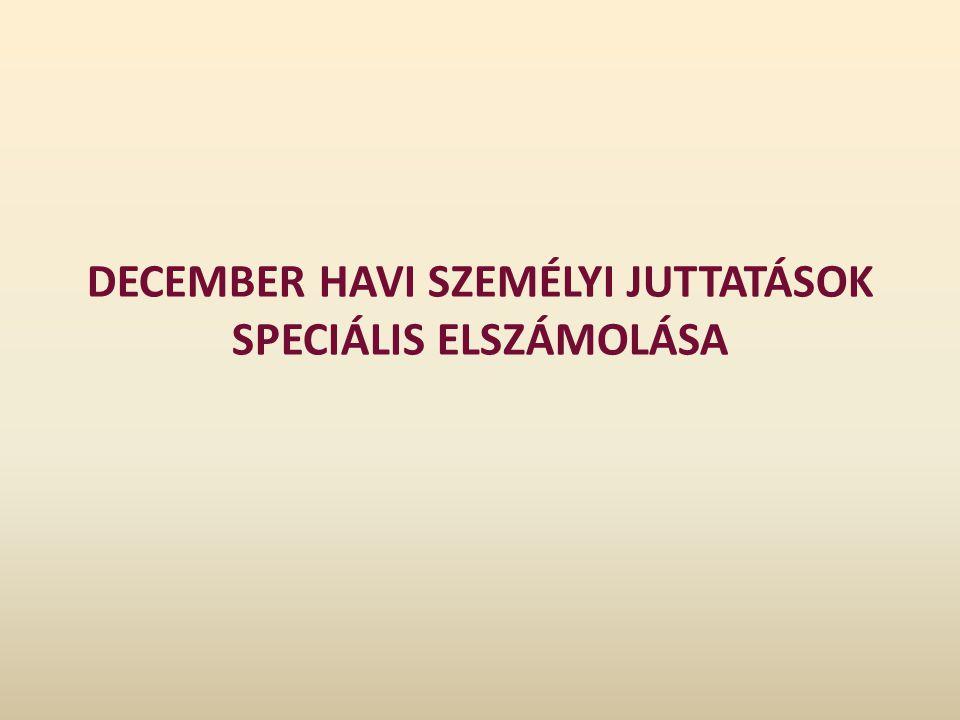 December havi személyi juttatások speciális elszámolása