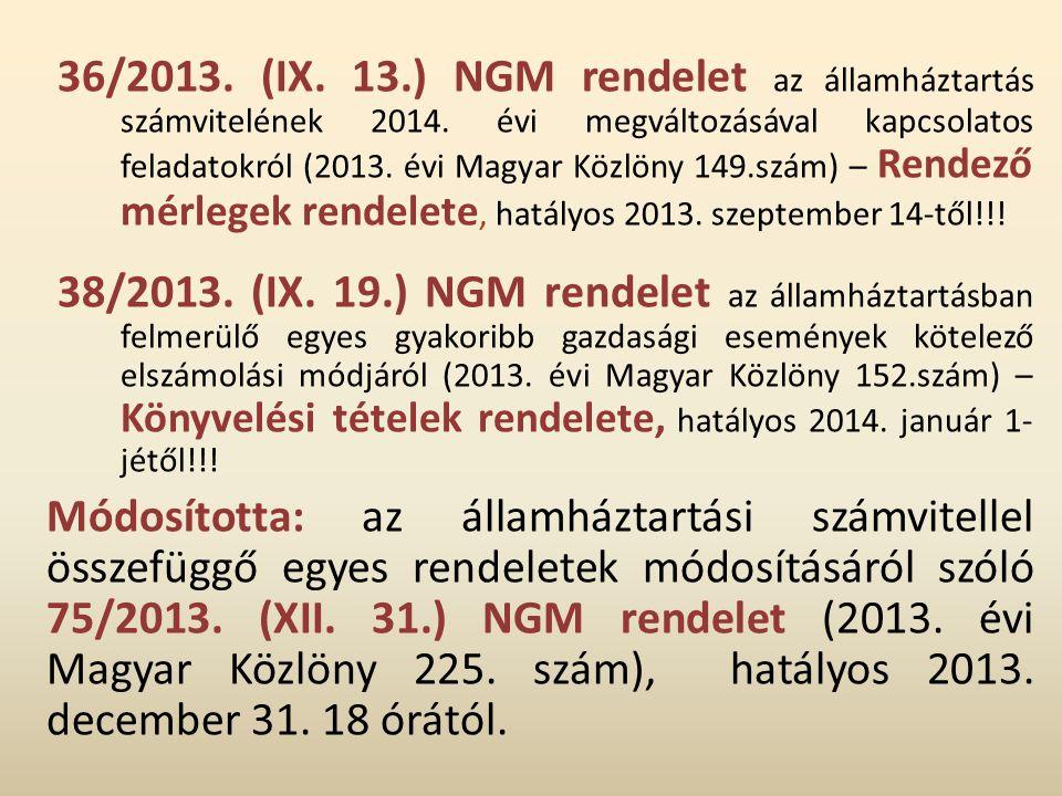 36/2013. (IX. 13. ) NGM rendelet az államháztartás számvitelének 2014