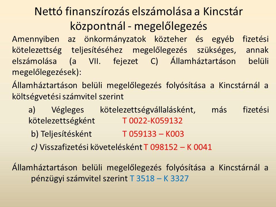 Nettó finanszírozás elszámolása a Kincstár központnál - megelőlegezés