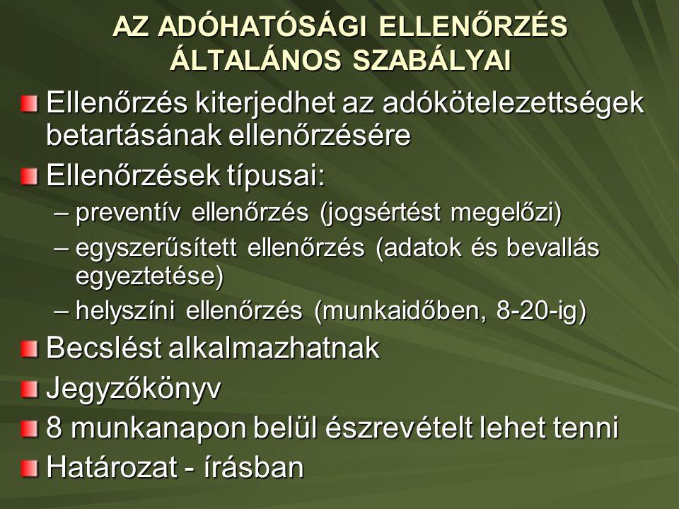 AZ ADÓHATÓSÁGI ELLENŐRZÉS ÁLTALÁNOS SZABÁLYAI
