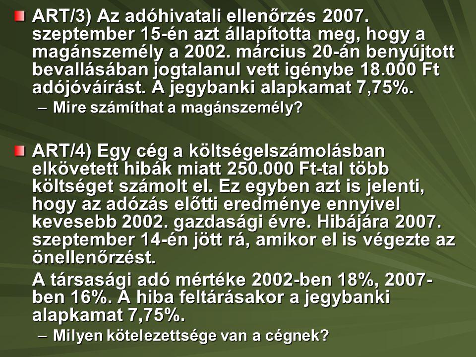 ART/3) Az adóhivatali ellenőrzés 2007