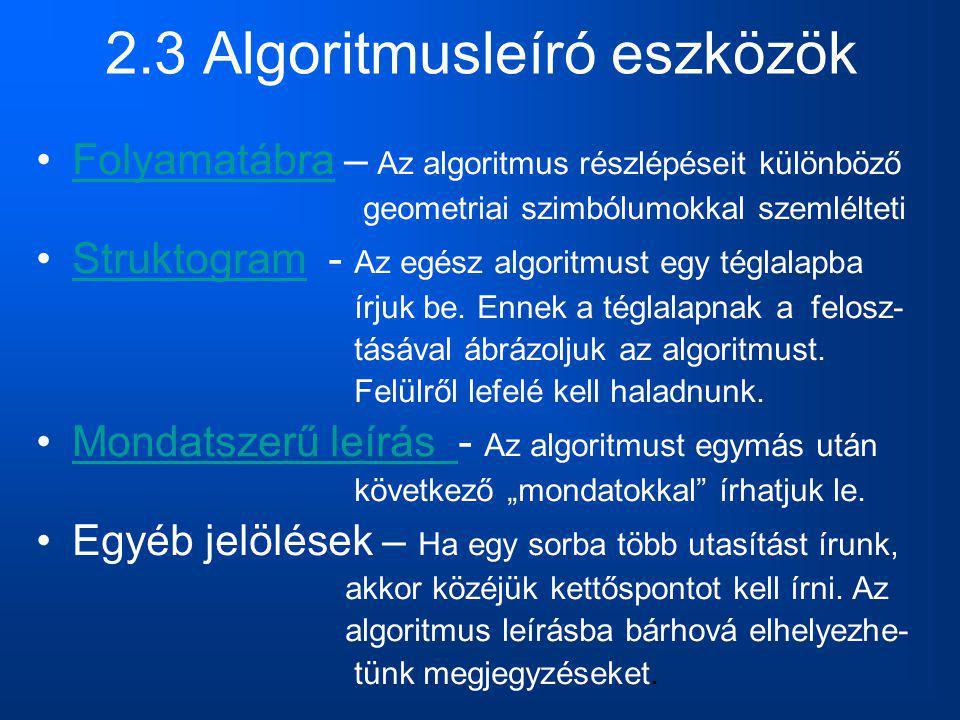 2.3 Algoritmusleíró eszközök