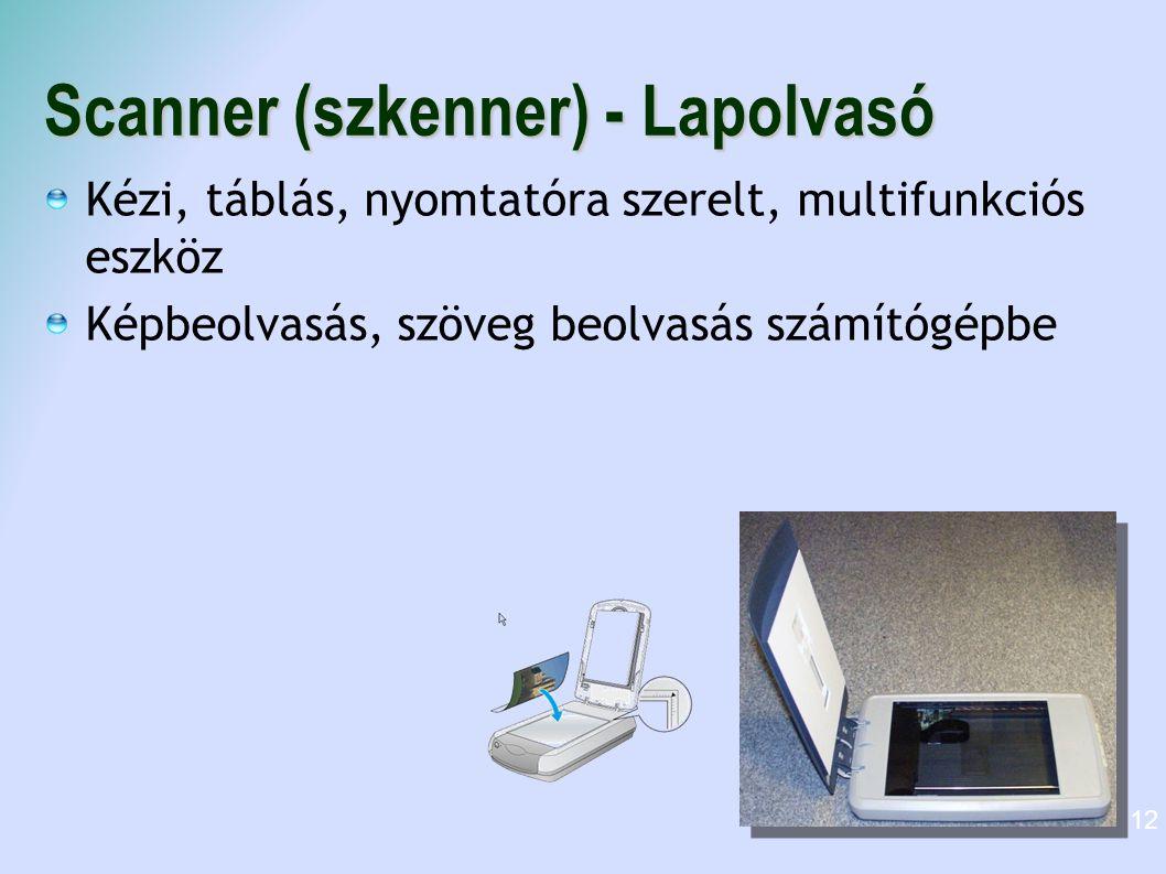 Scanner (szkenner) - Lapolvasó