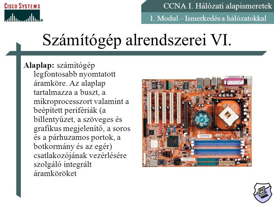 Számítógép alrendszerei VI.