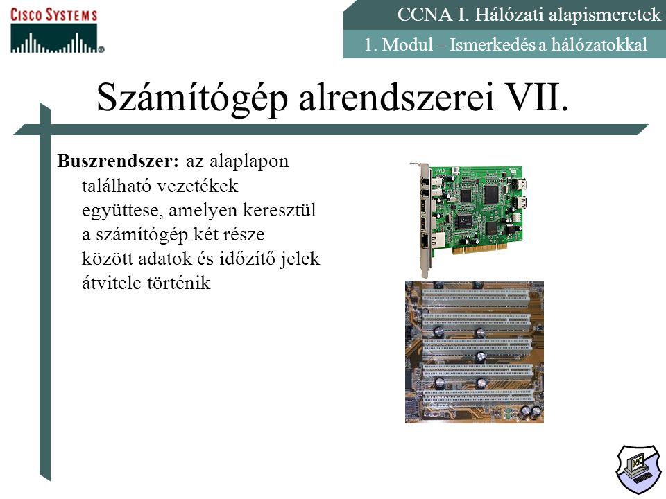 Számítógép alrendszerei VII.