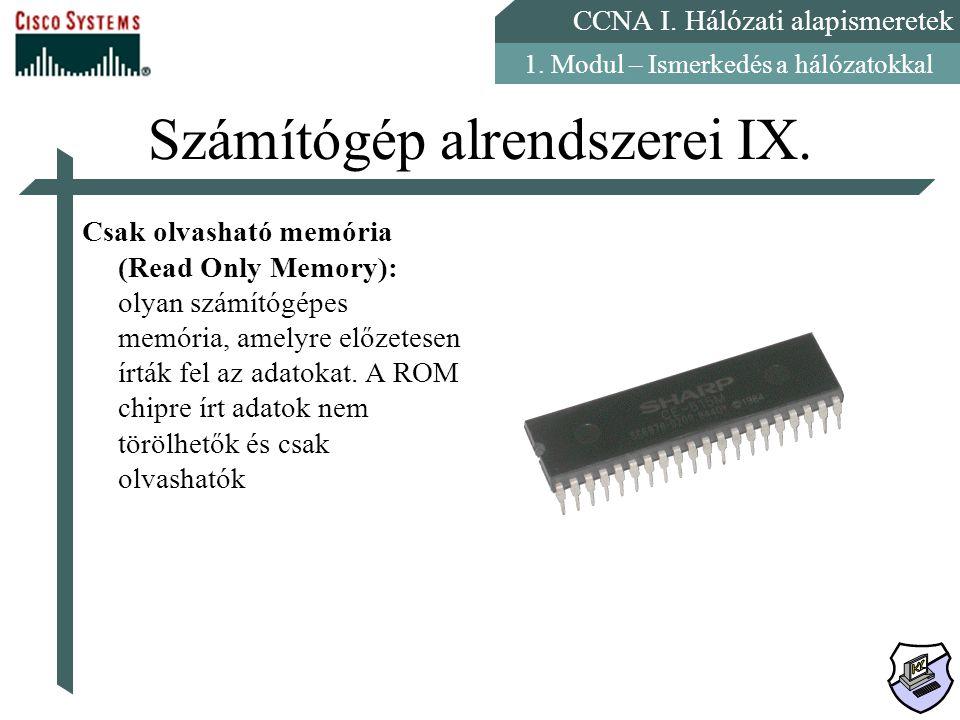 Számítógép alrendszerei IX.