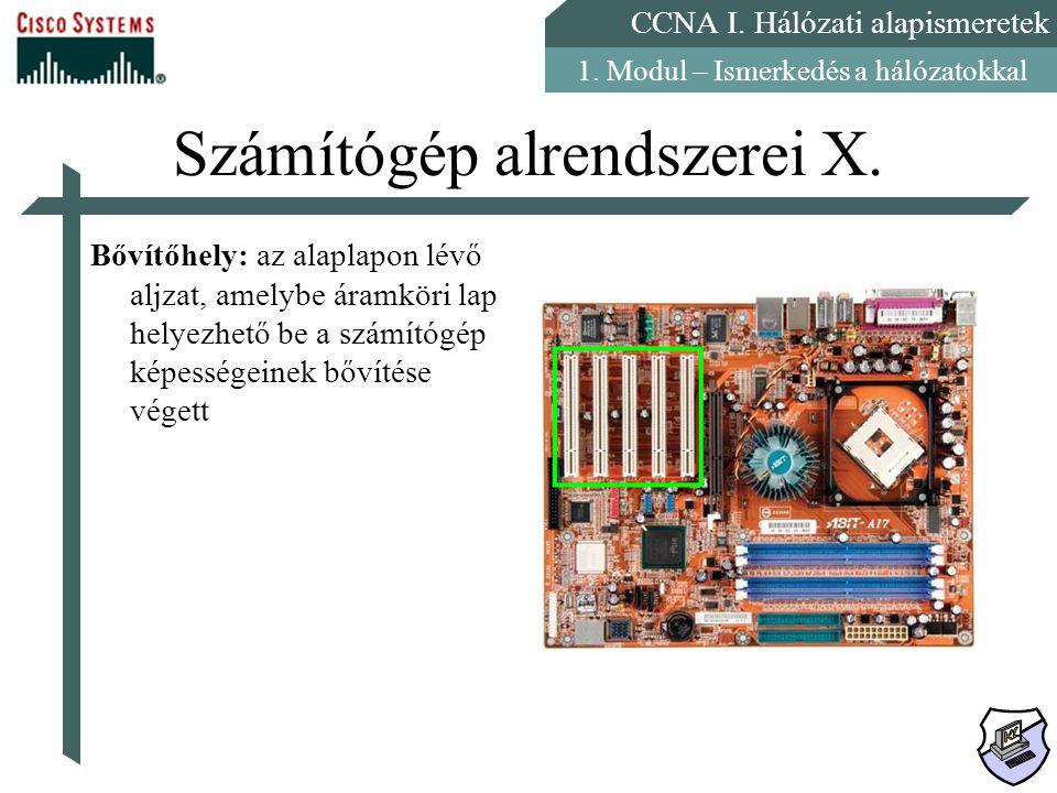 Számítógép alrendszerei X.