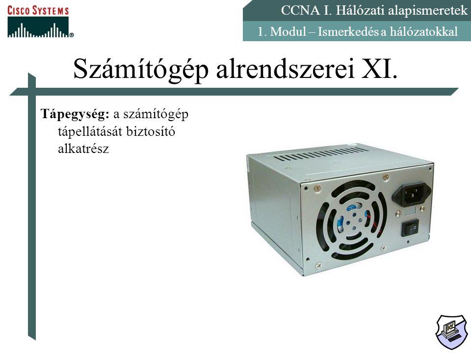 Számítógép alrendszerei XI.