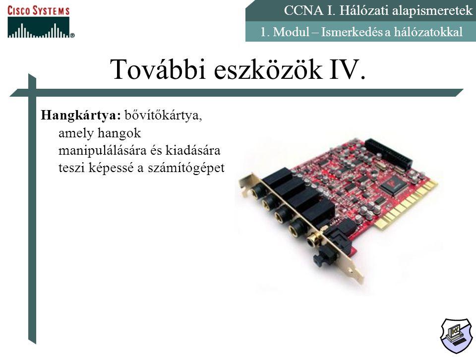 További eszközök IV.