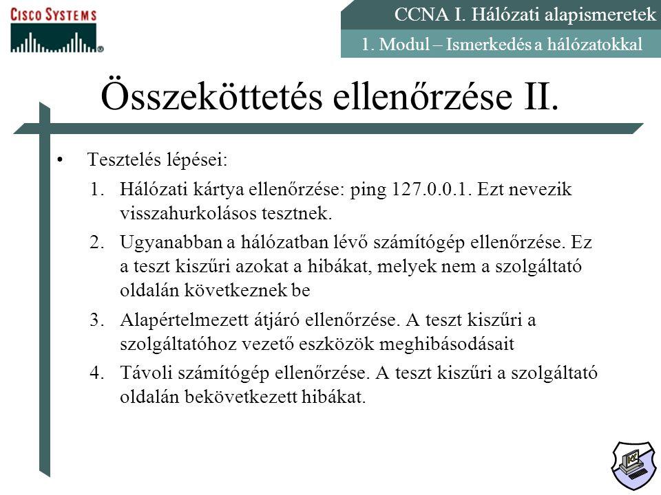 Összeköttetés ellenőrzése II.