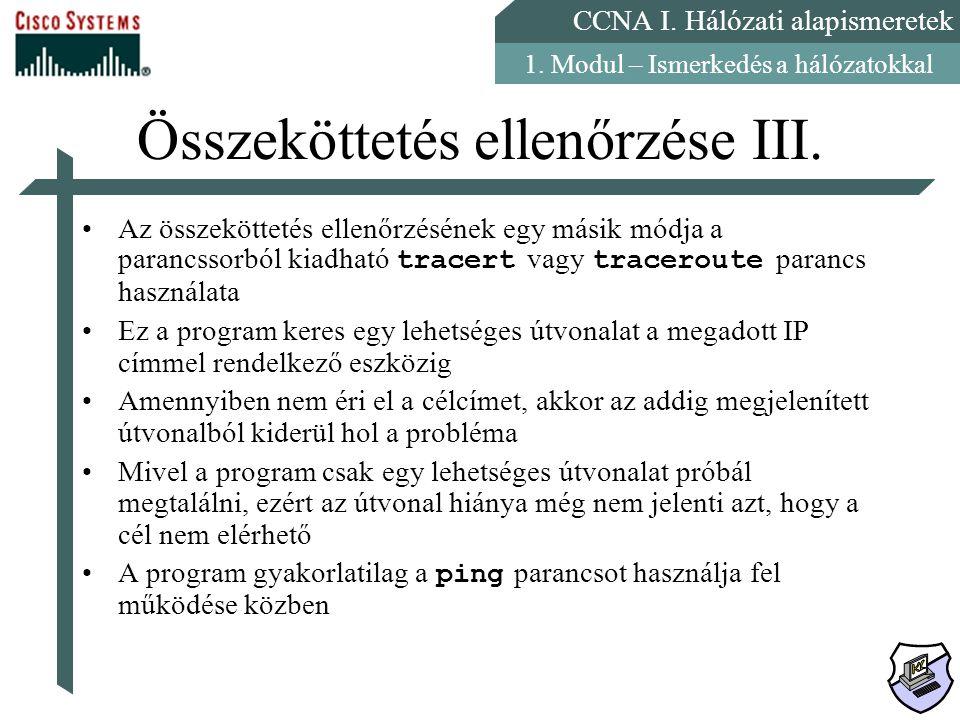 Összeköttetés ellenőrzése III.