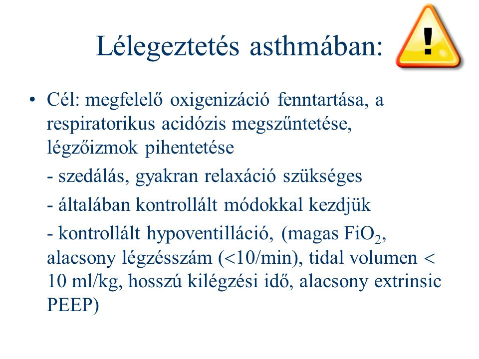 Lélegeztetés asthmában: