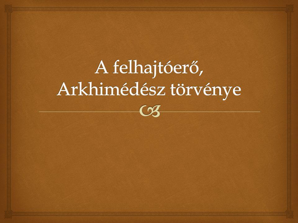 A felhajtóerő, Arkhimédész törvénye