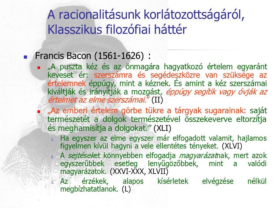A racionalitásunk korlátozottságáról, Klasszikus filozófiai háttér