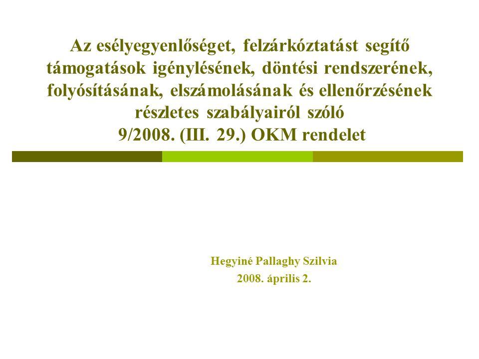 Hegyiné Pallaghy Szilvia 2008. április 2.