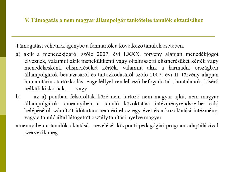 V. Támogatás a nem magyar állampolgár tanköteles tanulók oktatásához