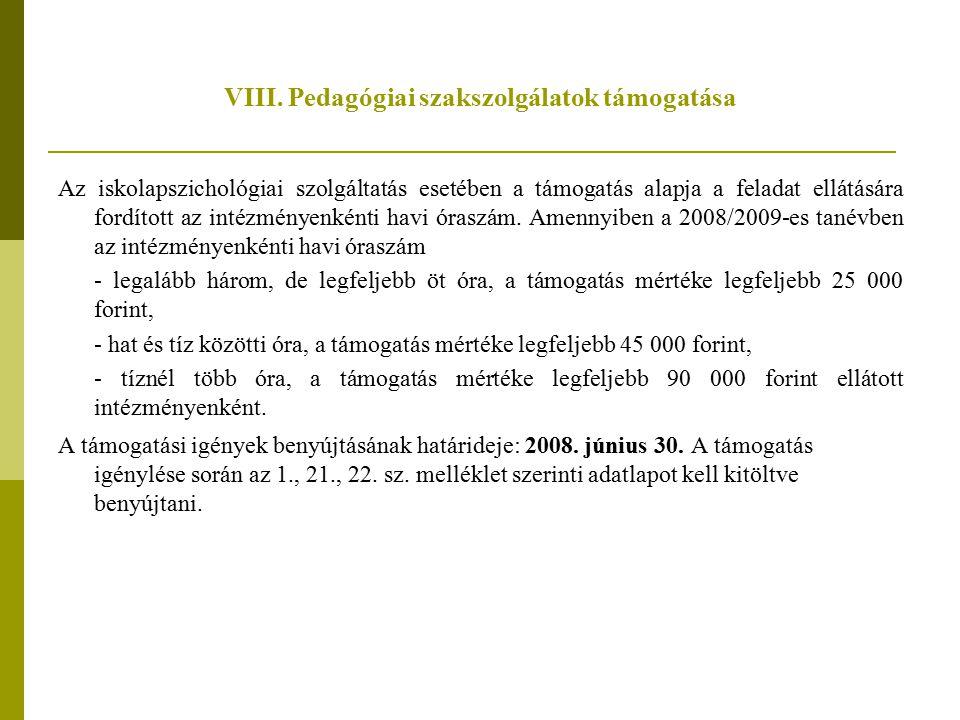 VIII. Pedagógiai szakszolgálatok támogatása