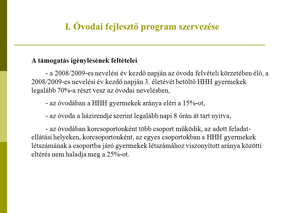 I. Óvodai fejlesztő program szervezése