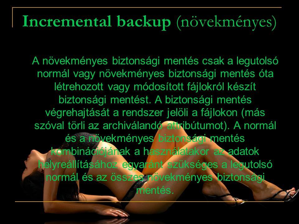 Incremental backup (növekményes)