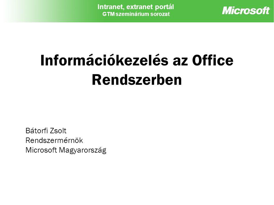 Információkezelés az Office Rendszerben