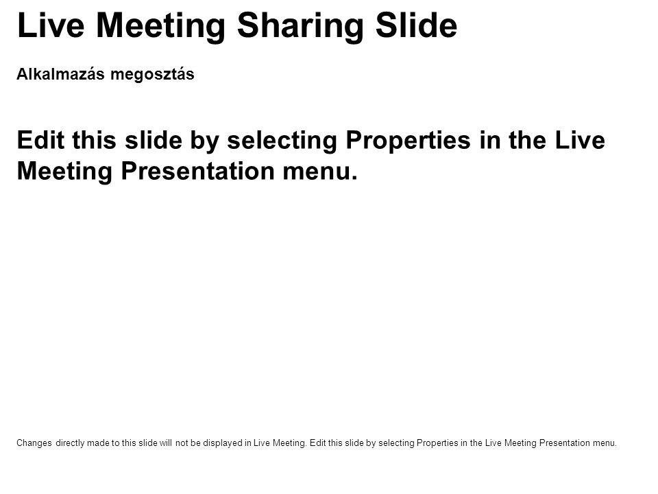 Live Meeting Sharing Slide