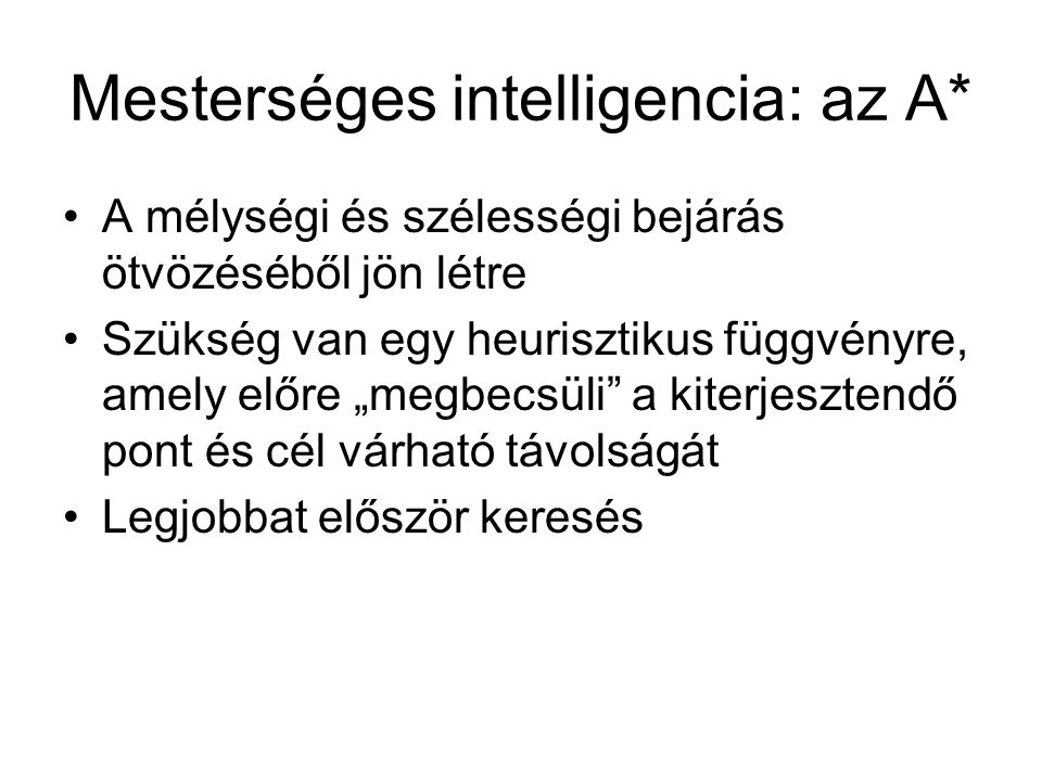 Mesterséges intelligencia: az A*