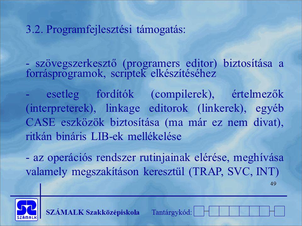3.2. Programfejlesztési támogatás: