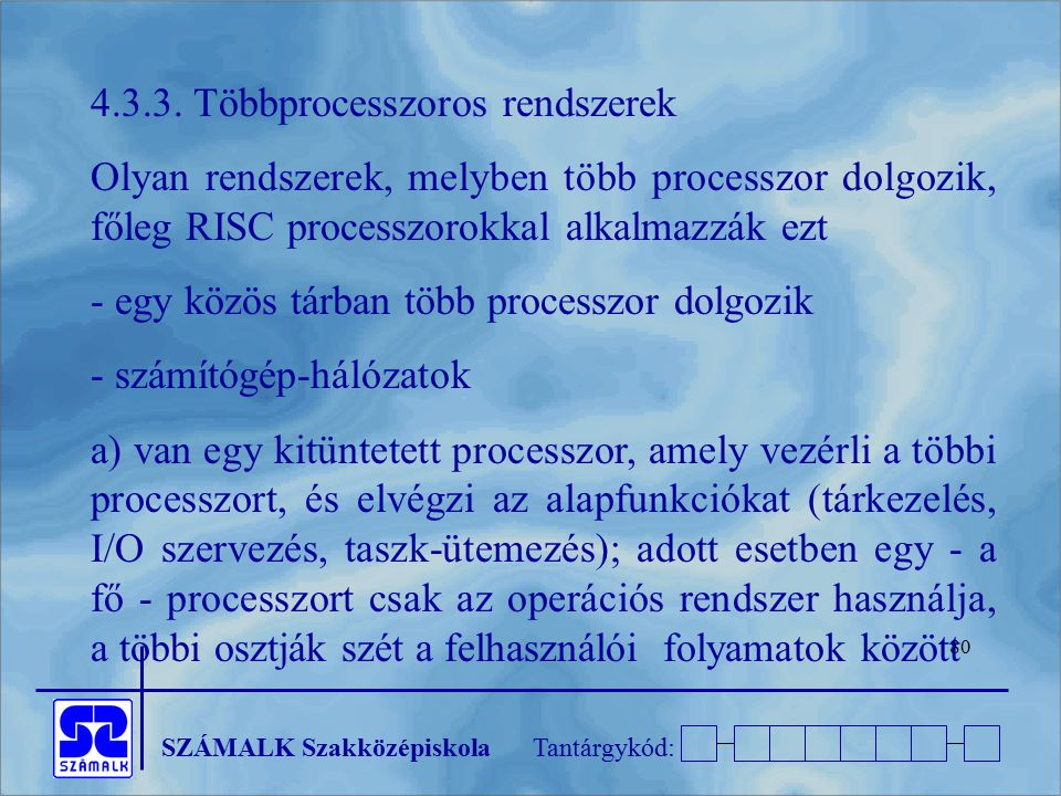 4.3.3. Többprocesszoros rendszerek