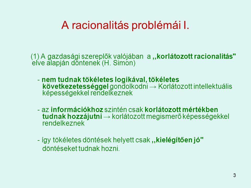 A racionalitás problémái I.