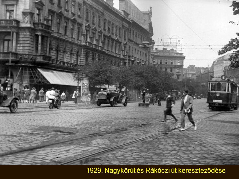 1929. Nagykörút és Rákóczi út kereszteződése