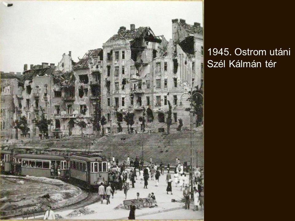 1945. Ostrom utáni Szél Kálmán tér Golf