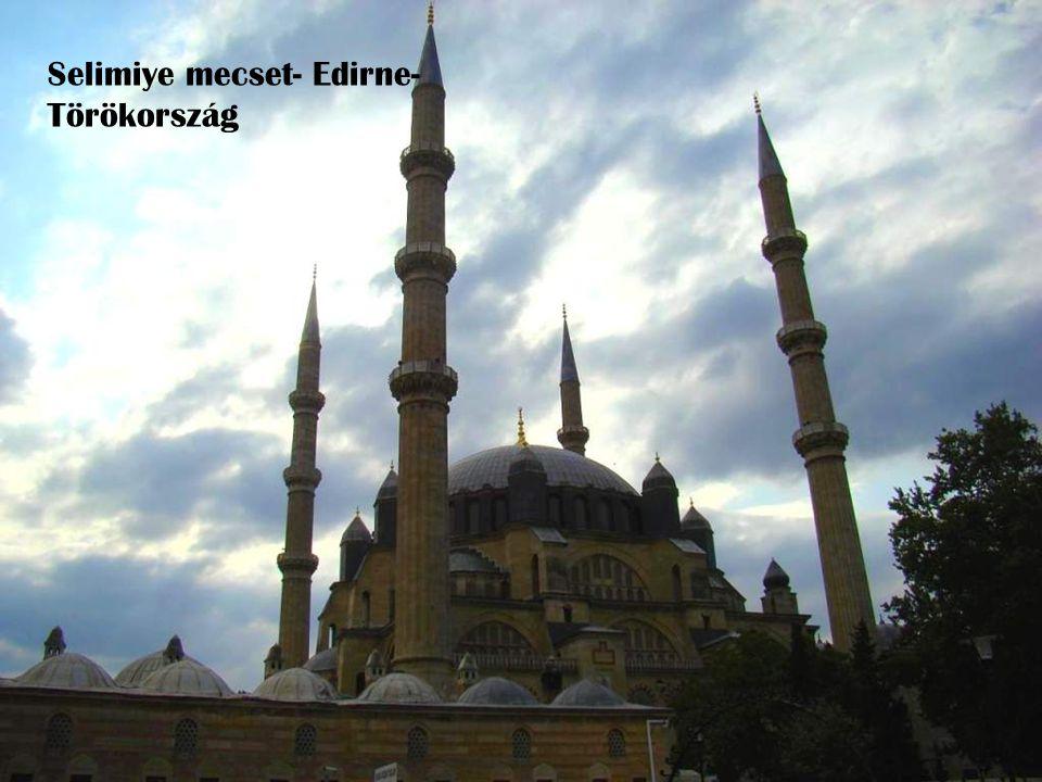 Selimiye mecset- Edirne-Törökország
